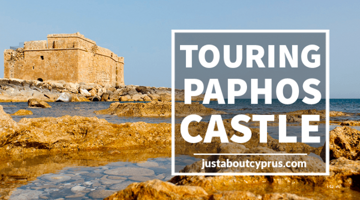 Visitor Guide to the Paphos Castle